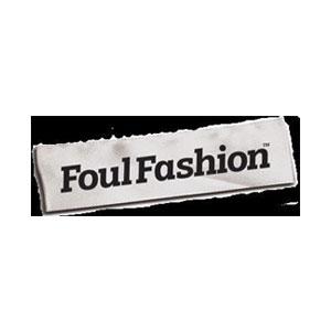 Foul Fashion